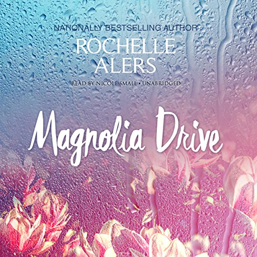 Magnolia Drive audiobook cover art