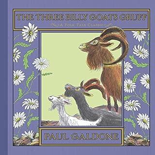 The Three Billy Goats Gruff (Folk Tale Classics) (Paul Galdone Classics)
