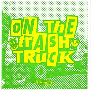 On the Trash Truck