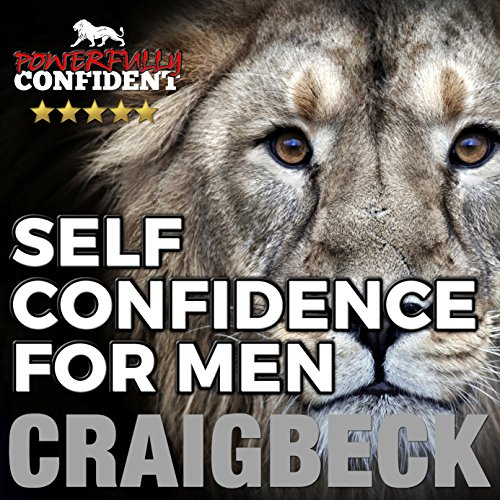 Self Confidence for Men audiobook cover art