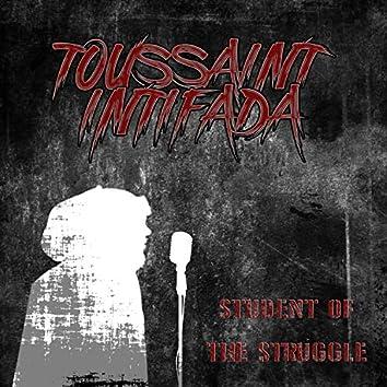 Student of the Struggle