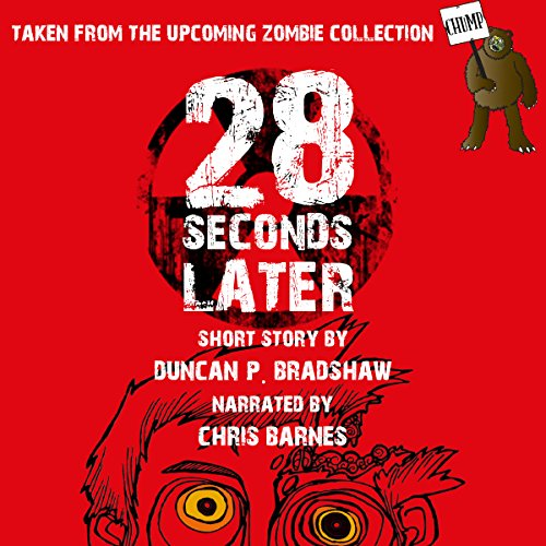 28 Seconds Later audiobook cover art
