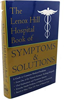 Lenox Hill Hospital Book of Symptoms and Solutions