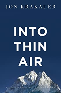 Into Thin Air: A Personal Account of the Everest Disaster