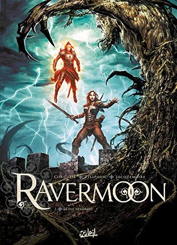 Ravermoon T03: Le Feu dévorant