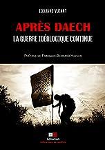 Livres Après Daech, la guerre idéologique continue PDF