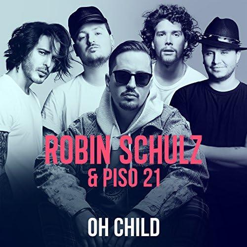 Robin Schulz & Piso 21