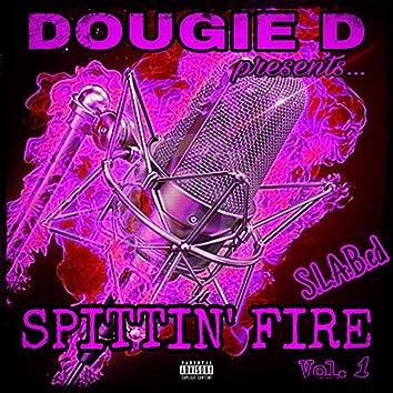 Spittin' fire, Vol. 1 (S.L.a.B.Ed)
