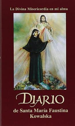 Diario de Santa Maria Faustina Kowalska (Spanish Edition)