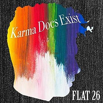 Karma Does Exist