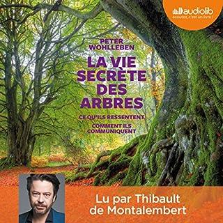 La vie secrète des arbres : Ce qu'ils ressentent - Comment ils communiquent cover art