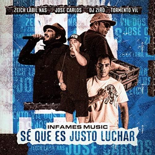 José Carlos, Infames Music, Tormento Vil, Zeich Labil Nas & DJ Ziro