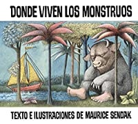 Donde viven los monstruos: Where the Wild Things Are (Spanish edition) (Historias Para Dormir)