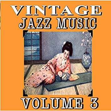 Vintage Jazz Music, Vol. 3