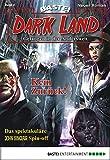 Graham Grimm: Dark Land - Folge 02: Kein Zurück!