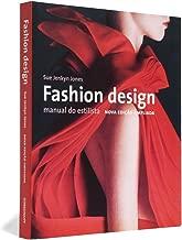 Fashion Design. Manual do Estilista
