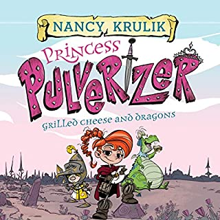 Grilled Cheese and Dragons     Princess Pulverizer, Book 1              By:                                                                                                                                 Nancy Krulik                               Narrated by:                                                                                                                                 Imogen Wilde                      Length: 1 hr and 20 mins     1 rating     Overall 5.0