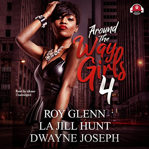 Around the Way Girls, Book 4 audiobook cover art