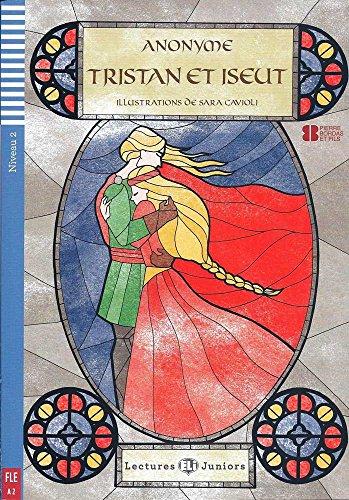 Tristan et Iseut. Con espansione online: Tristan et Iseut + downloadable audio