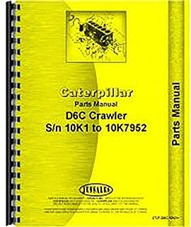 For Caterpillar D6C Crawler Parts Manual (New) (10K1-10K7952)