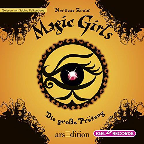Die große Prüfung (Magic Girls 5) Titelbild