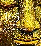 365 passi verso la saggezza orientale...
