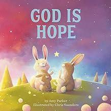 God Is Hope (God Is Series)