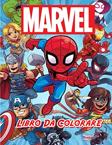 Marvel Libro Da Colorare: Grande libro da colorare Marvel contenente oltre 100 personaggi di alta qualità per bambini di tutte le età.