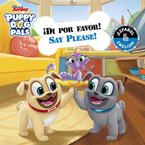 Say Please! / !Di por favor! (English-Spanish) (Disney Puppy Dog Pals): 14