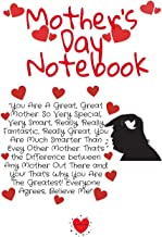 Mother's Day Notebook: Fun Trump Message For Mother's Day Diary & Notepad - Great Motivation & Inspiration Journal Gift From The President For Mom To Write In Notes, 6x9 Lined Paper, 120 Pages Ruled