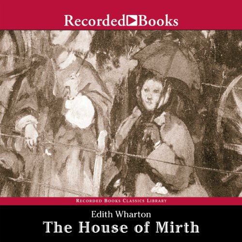 The House of Mirth  Audiolibri