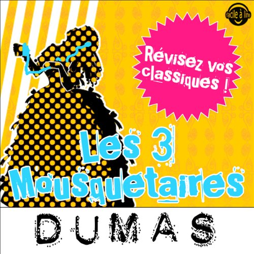 Les 3 mousquetaires. Explication de texte audiobook cover art