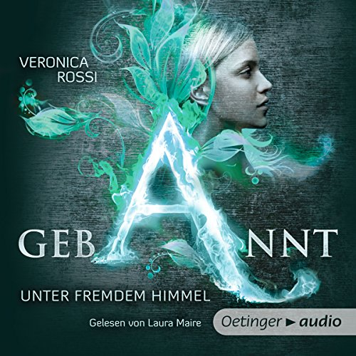 Gebannt - Unter fremdem Himmel     Aria & Perry 1              By:                                                                                                                                 Veronica Rossi                               Narrated by:                                                                                                                                 Laura Maire                      Length: 5 hrs and 31 mins     Not rated yet     Overall 0.0