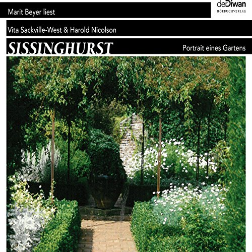 Sissinghurst: Portrait eines Gartens audiobook cover art
