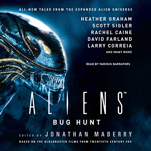 Aliens: Bug Hunt                   By:                                                                                                                                 Jonathan Maberry,                                                                                        Heather Graham,                                                                                        Scott Sigler,                   and others                          Narrated by:                                                                                                                                 James Anderson Foster,                                                                                        Eric G. Dove,                                                                                        R. C. Bray,                   and others                 Length: 11 hrs and 18 mins     186 ratings     Overall 4.1