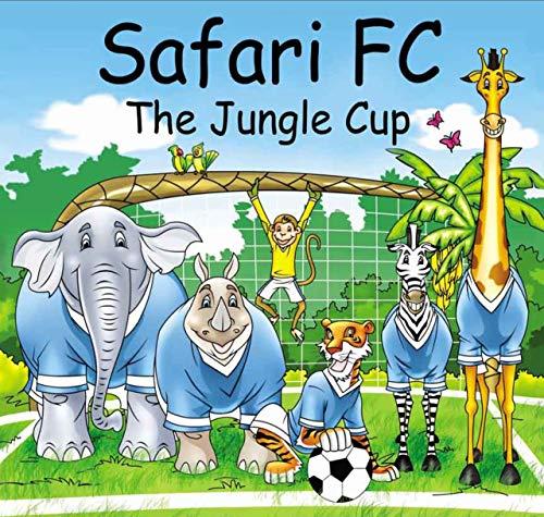 Safari FC - The Jungle Cup (English Edition)