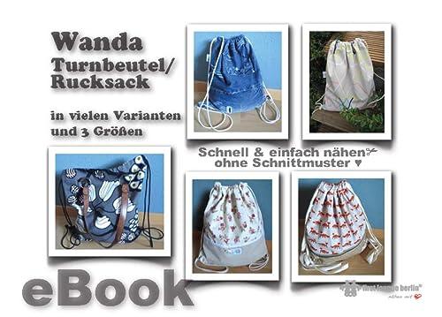 Wanda Nähanleitung ohne Schnittmuster für Turnbeutel/Rucksack oder Beuteltasche [Download]