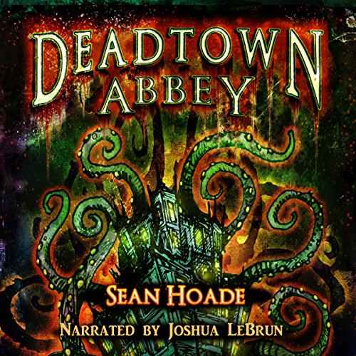 Deadtown Abbey audiobook cover art