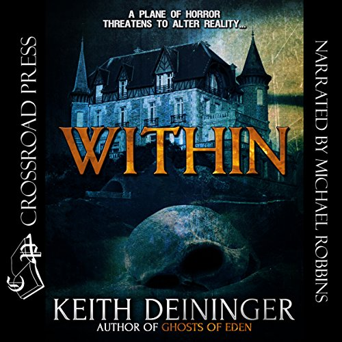 Within Audiobook By Keith Deininger cover art