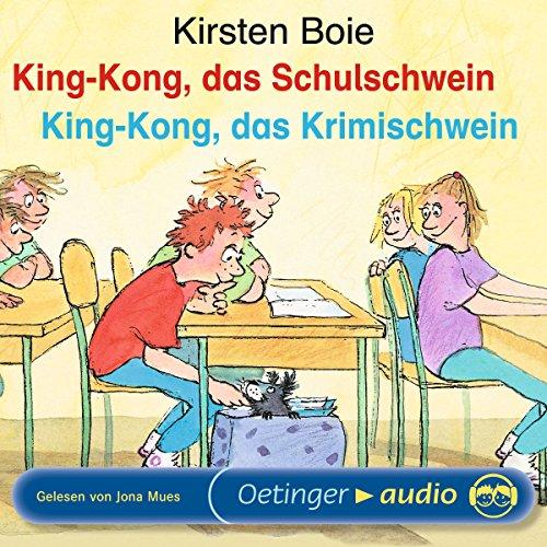 King-Kong, das Schulschwein / King-Kong, das Krimischwein Titelbild