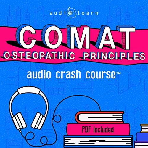 COMAT Osteopathic Principles and Practice Audio Crash Course cover art