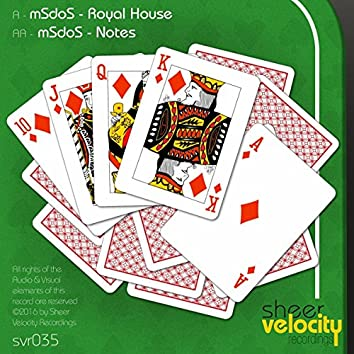 Royal House / Notes