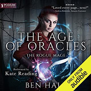The Rogue Mage     Age of Oracles, Book 1              Written by:                                                                                                                                 Ben Hale                               Narrated by:                                                                                                                                 Kate Reading                      Length: 12 hrs and 45 mins     3 ratings     Overall 5.0