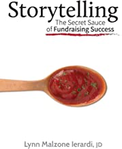 Storytelling: The Secret Sauce of Fundraising Success