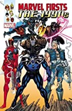Marvel Firsts: The 1990s Omnibus