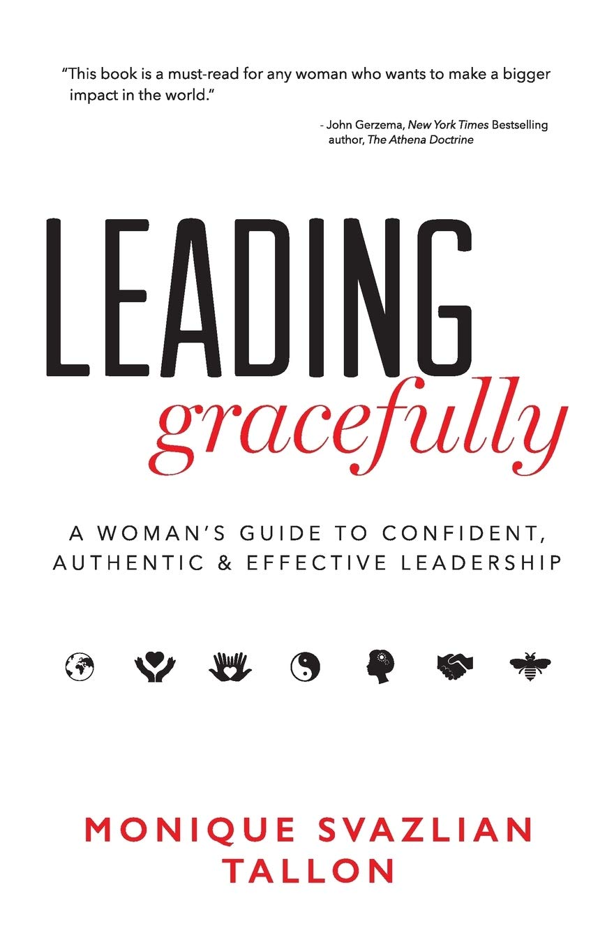 Image OfLeading Gracefully: A Woman's Guide To Confident, Authentic & Effective Leadership