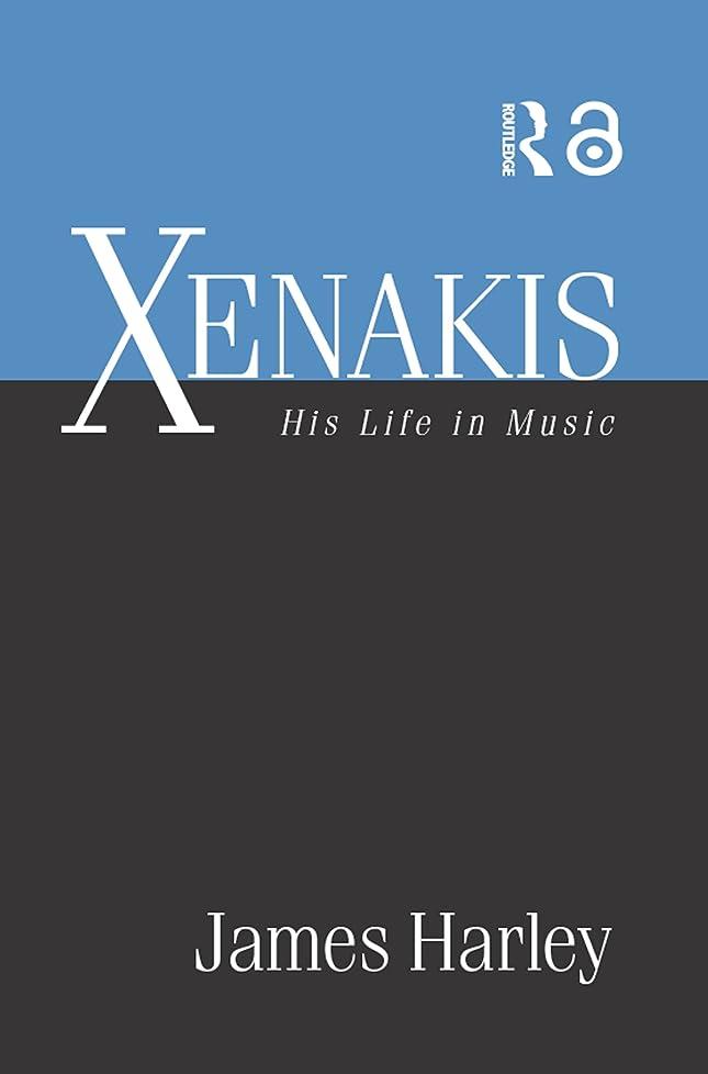 句読点蚊そしてXenakis: His Life in Music (English Edition)