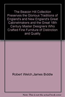 The Beacon Hill Collection Preserves the Glorious Traditions of England's and New England's Great Cabinetmakers
