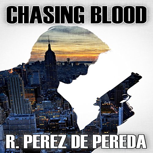 Chasing Blood audiobook cover art