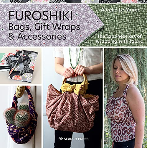 Furoshiki: The Japanese Art of Wrapping with Fabric